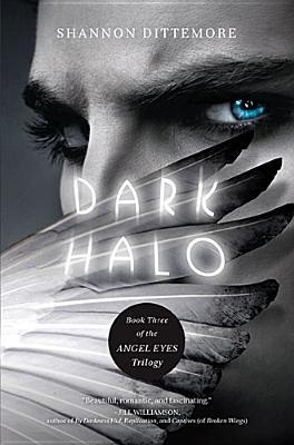 Get Dark Halo (Angel Eyes #3) MOBI by Shannon Dittemore