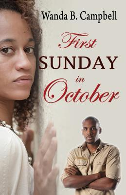 First Sunday in October by Wanda B. Campbell