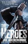 The Heroes (First Law World, #2)