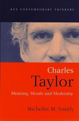Charles Taylor by Nicholas H. Smith