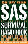 SAS Survival Handbook, Revised Edition: For Any Climate, in Any Situation