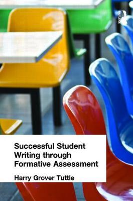 Successful Student Writing Through Formative Assessment