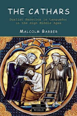 The Cathars by Malcolm Barber