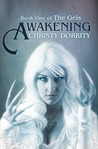 Awakening by Christy Dorrity