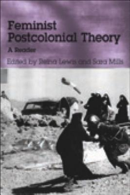 Feminist Post-Colonial Theory by Reina Lewis