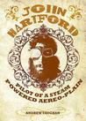 John Hartford: Pilot of a Steam Powered Aereo-Plain: With a 14-Track, Never-Before-Released CD of John Hartford Live