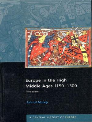 Europe in the High Middle Ages by John H. Mundy