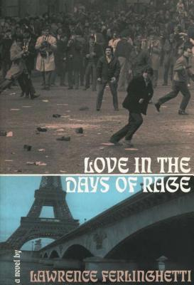 Love in the Days of Rage by Lawrence Ferlinghetti