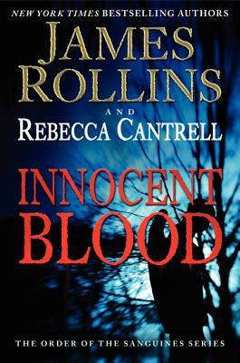 Innocent Blood (The Order of the Sanguines, #2)
