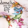 Amelia and the Elf by Si Wall