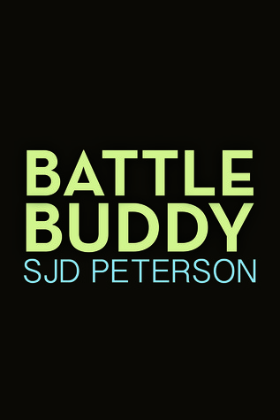 Battle Buddy by S.J.D. Peterson
