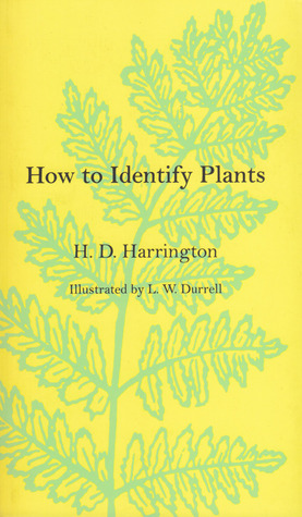 How To Identify Plants by H.D. Harrington