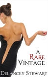 A Rare Vintage (Wine Country Romance)