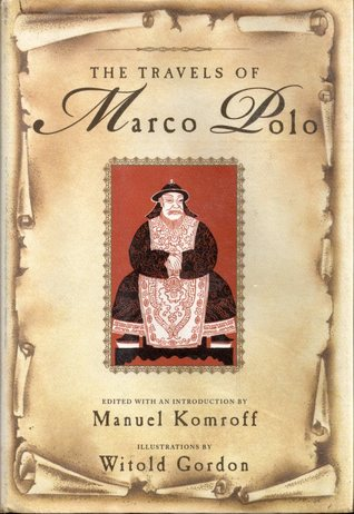 The Travels of Marco Polo by Marco Polo — Reviews ...