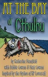 At the Bay of Cthulhu by Matt Cowens