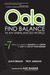 OOLA Find Balance in an Unbalanced World