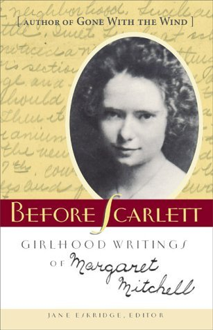 Before Scarlett by Margaret Mitchell