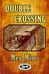 Double Crossing (Double Series, #1)