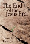 The End of the Jesus Era by Danail Hristov