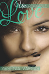 Unbreakable Love (Unbreakable Love, #1)