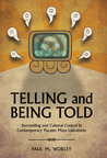 Telling and Being Told: Storytelling and Cultural Control in Contemporary Yucatec Maya Literatures