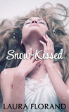 Snow-Kissed (Snow Queen, #1)
