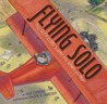 Flying Solo: How Ruth Elder Soared into America's Heart