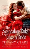 The Scandalous Duke Takes a Bride (Dangerous Rogues, #3)