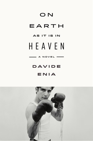 On Earth as It Is in Heaven: A Novel