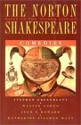 The Norton Shakespeare, Based on the Oxford Edition: Comedies