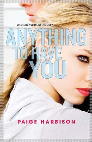 http://www.amazon.com/Anything-Have-You-Harlequin-Teen-ebook/dp/B00EFPNYZO/ref=sr_1_1?s=digital-text&ie=UTF8&qid=1402679768&sr=1-1&keywords=anything+to+have+you