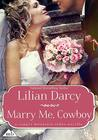 Marry Me, Cowboy (Copper Mountain Rodeo, #2)