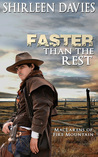 Faster Than the Rest (MacLarens of Fire Mountain Book 2)