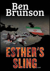Esther's Sling by Ben Brunson