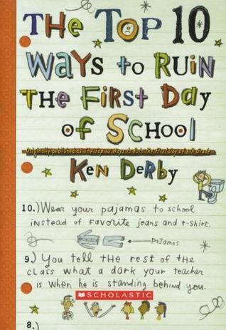 The Top 10 Ways To Ruin The First Day Of School