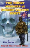 The Ghost Memoirs of Robert Falcon Scott