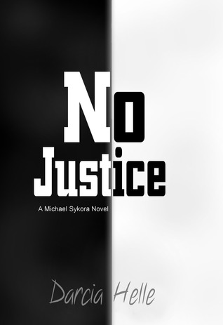 No Justice by Darcia Helle