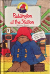 Paddington at the Station by Michael Bond