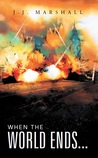 When the World Ends... (The World's End #1)