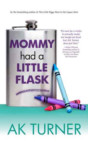 Mommy Had a Little Flask