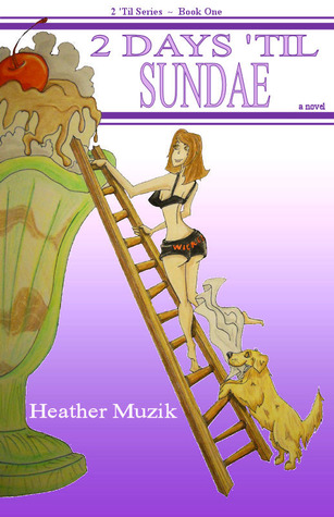 2 Days 'Til Sundae by Heather Muzik