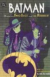 Batman: Featuring Two-Face and the Riddler