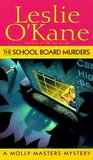 The School Board Murders (Molly Masters Mystery, #5)