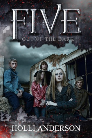 Download free Five - Out of the Dark (Five #1) PDF by Holli Anderson