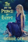 Tiy and the Prince of Egypt