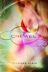 Crewel by Gennifer Albin