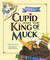 Cupid and the King of Muck by Edward F. Sylvia
