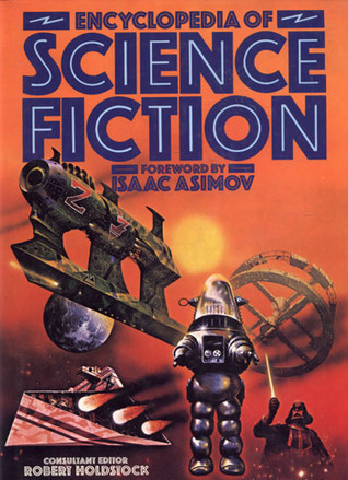 Encyclopedia Of Science Fiction by Robert Holdstock
