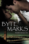 Byte Marks (Fangly, My Dear #1)