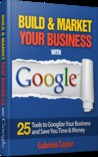 Build & Market Your Business with Google